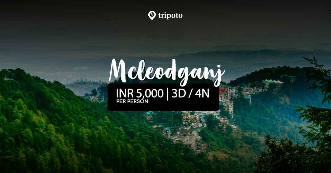 Photo of Getaway to McLeod Ganj